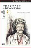 Lucille Teasdale, Deborah Cowley, 1894852168