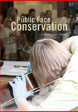 Public Face of Conservation, Emily Williams, 1904982166