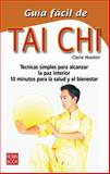 Guia Facil de Tai Chi, Claire Hooton, 8479272163