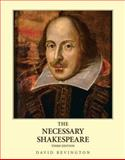 The Necessary Shakespeare, Bevington, David, 0205652166
