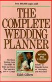 The Complete Wedding Planner, Edith Gilbert, 0446392162