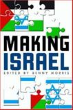 Making Israel, , 047203216X