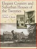 Elegant Country and Suburban Houses of the Twenties, , 0486442160