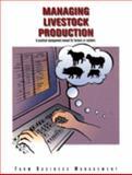 Managing Livestock Production, Dr. Raleigh Jobes, Bob Wells, Ginger Hendrickson, & Darren Hamm, 0866912169
