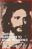 Trustful Surrender to Divine Providence, Jean B. Saint-Jure and Claude De La Colombiere, 0895552167