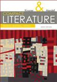 COMPACT Literature : Reading, Reacting, Writing, Kirszner, Laurie G. and Mandell, Stephen R., 1305092163