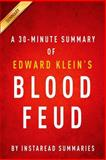 Blood Feud by Edward Klein - a 30-Minute Instaread Summary, InstaRead Summaries, 1500642169