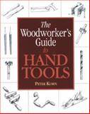 The Woodworker's Guide to Hand Tools, Peter Korn, 1561582166