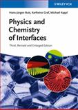 Physics and Chemistry of Interfaces, Butt, Hans-Jürgen and Graf, Karlheinz, 3527412166