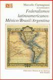 Federalismos Latinoamericanos 9789681642167