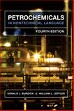 Petrochemicals in Nontechnical Language, Burdick, Donald L. and Leffler, William L., 1593702167