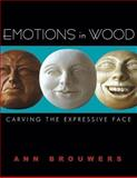 Emotions in Wood, Ann Brouwers, 1933502169