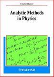 Analytic Methods in Physics, Harper, Charlie, 3527402160
