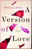A Version of Love, Millicent Dillon, 0393052168