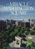 The Miracle on Washington Square : New York University, Dim, Joan M. and Cricco, Nancy, 0739102168