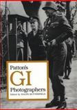 Patton's GI Photographers, , 0813802164