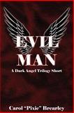 Evil Man, Carol Brearley, 1497452163