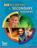 101 Best Web Sites for Secondary Teachers, Lerman, James, 1564842169
