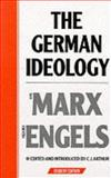 The German Ideology, Karl Marx and Friedrich Engels, 0853152179