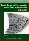 Demotic Ostraca and Other Inscriptions from the Sacred Animal Necropolis, North Saqqara, Ray, John D., 0856982172