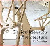 Design Research in Architecture : An Overview, Fraser, Murray, 140946217X