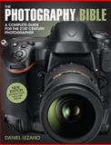 The Photography Bible, Daniel Lezano, 1446302172
