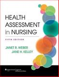 Lippincott's CoursePoint for Weber's Health Assessment in Nursing, 5E, Weber, Janet R., 1469862174
