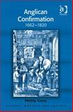 Anglican Confirmation in Britain and North America 1662-1820 Ghostly Graces, Tovey, Philip, 1472422171