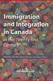 Immigration and Integration in Canada in the Twenty-First Century, , 1553392175
