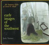 Early Images of the Southwest, Jack Turner, 1570982171