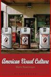 American Visual Culture, Rawlinson, Mark, 1845202171