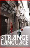 Strange Language : An Anthology of Basque Short Stories, , 1905762178