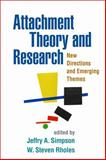 Attachment Theory and Research : New Directions and Emerging Themes, , 1462512178
