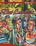 The Lunatic, Lee Kian Seng, 1493132172