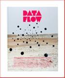 Data Flow, R. Klanten, N. Bourquin, S. Ehmann, F. van Heerden, 3899552172