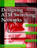 Designing ATM Switching Networks, Guizani, Mohsen and Rayes, Ammar, 0070252173