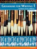 Grammar for Writing 1 (Student Book with Proofwriter), Cain, Joyce S., 0132862174