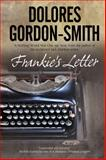 Frankie's Letter, Dolores Gordon-Smith, 0727882171