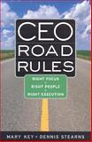 CEO Road Rules, Mary Key and Dennis Stearns, 0891062173