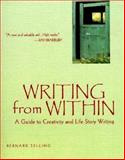 Writing from Within, Bernard Selling and Hunter House Staff, 089793217X