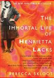 The Immortal Life of Henrietta Lacks 1st Edition
