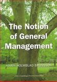 The Notion of General Management, Brunsson, Karin, 8763002175