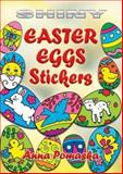 Shiny Easter Eggs Stickers, Anna Pomaska, 0486452174