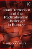 Jihadi Terrorism and the Readicalisation Challenge in Europe, Coolsaet, Rik, 0754672174