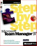 Step by Step Microsoft Team Manager 97 : The Easiest and Fastest Way to Teach Yourself Microsoft Team Manager, Catapult, Inc. Staff, 1572312173