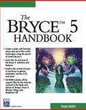 The Bryce 5 Handbook 9781584502173