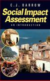 Social Impact Assessment : An Introduction, Barrow, C. J., 0340742178