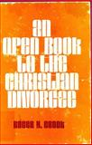 An Open Book to the Christian Divorcee, Roger H. Crook, 0805452176