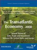 The Transatlantic Economy : Annual Survey of Jobs, Trade and Investment Between the United States and Europe, Hamilton, Daniel S. and Quinlan, Joseph P., 0978882172