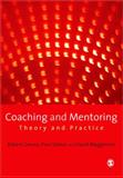 Coaching and Mentoring : Theory and Practice, Garvey, Robert and Megginson, David, 1412912172
